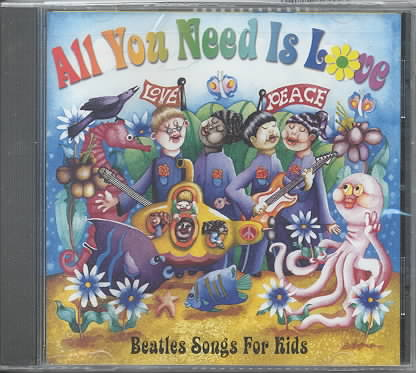 ALL YOU NEED IS LOVE:BEATLES FOR KIDS (CD)