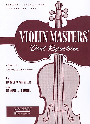 Violin Masters By Whistler, Harvey S. (COM)/ Hummel, Herman A. (COM)