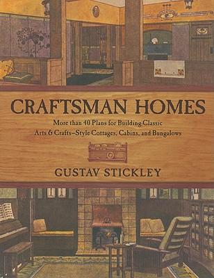 Craftsman Homes By Stickley, Gustav